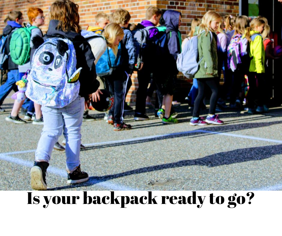 Is your backpack ready?